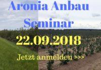 Aronia Anbau Seminar 22.09.2018